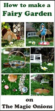 How To Make A Fairy Garden - nice step by step; some of the ideas - honeysuckle tree, tire swing, flower-decked arbor, rock-covered well, flowers floating on the pond ************************************************ The Magic Onions - tå√ Fairytale Garden, Mini Fairy Garden, Fairy Garden Houses, Gnome Garden, Garden Art, Garden Pond, Miniature Fairy Gardens, Miniature Crafts, Fairy Doors