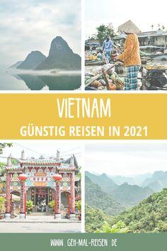 Günstig reisen in 2021 – aber wohin? Unser Tipp: eine Reise nach Vietnam! Vietnam ist ein sehr günstiges Reiseziel, das sich auch super für Backpacking eignet. Auf unserem Blog findest du viele Vietnam-Reisetipps! #gehmalreisen #reiseziele #reisetipps #vietnam