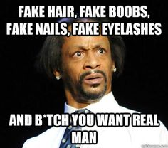 fake ... and you need a real man - Google Search