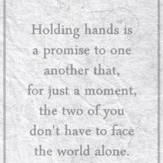I love holding hands. It makes me feel great and like a little kid again.