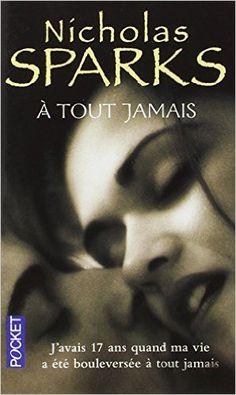 BR - A tout jamais - Nicholas Sparks - 2000 - Rien ne semblait devoir les réunir. Pourtant Landon et Jamie tombent fous amoureux l'un de l'autre. Ils ont 17 ans dans l'Amérique de la fin des années cinquante, et, pense Landon, une vie heureuse en perspective. Mais Jamie n'a plus que quelques mois à vivre.