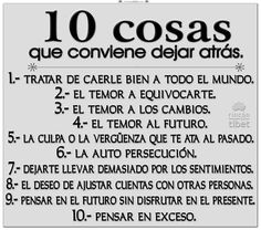 10 cosas que te conviene dejar ……………………… Motivational Quotes, Inspirational Quotes, Spanish Quotes, Happy Life, Sentences, Life Lessons, Wise Words, Affirmations, Inspire Me