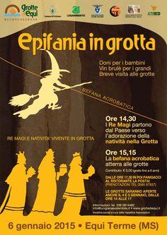 Alle Grotte di Equi... piovono befane! Suggestiva Epifania vivente ad Equi Terme con befana acrobatica e adorazione dei Re Magi alla Natività in grotta Ore 14,30/17,30 - Martedi 6 gennaio 2015 - Equi Terme (MS) Leggi di più: www.grottediequi.it #epiphany #grottediequi #befana #epifania #lunigiana #alpiapuane #remagi #fivizzano