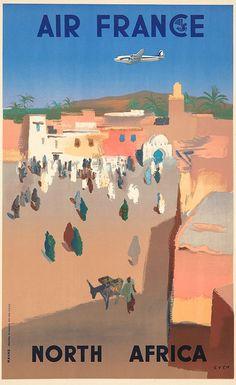 Air France - North Africa Vintage Poster (artist: Even) France c. Air France, Vintage Travel Posters, Vintage Ads, Vintage Airline, Poster Vintage, Vintage Metal, Zeppelin, France Craft, Old Posters