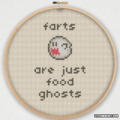 Hey, I found this really awesome Etsy listing at https://www.etsy.com/listing/219656843/farts-are-just-food-ghosts-cross-stitch