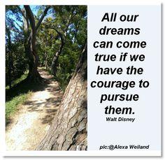 #dreams #courage