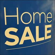 Freestanding Home Sale Upright Sign Retail Fixtures, Sale Promotion, Close Up, Positivity, Messages, Writing, Signs, Blue, Color