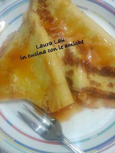 Laura Lau in cucina con le amiche: CREPES DOLCI SENZA BURRO di LAURA LAU