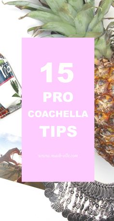 WISH I HAD READ THIS BEFORE attending Coachella! | Beauty, fashion and lifestyle blogger Mash Elle shares 15 tips and tricks to attending the music festival sensation Coachella. From what to wear, what to bring, what the temperature will be, food and more - this list covers it all!