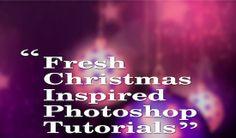 Fresh Christmas Inspired Photoshop Tutorials