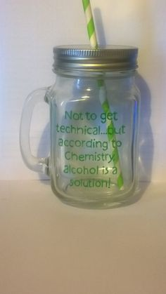 """Hand painted """"according to chemistry"""" drinking jar. by BeUniqueCrafting on Etsy"""