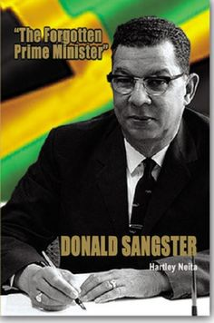 Jamaica 2nd Prime Minister Sir Donald Sangster and shortest in office, 47 days due to his death . February 1967 - April 1967