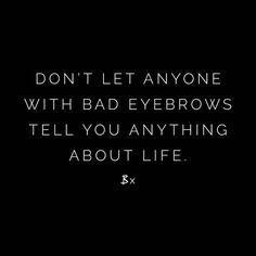 Ain't that the truth! #bardot #qotd