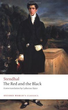 The Red and the Black: A Chronicle of the Nineteenth Century (Oxford World's Classics) by Stendhal