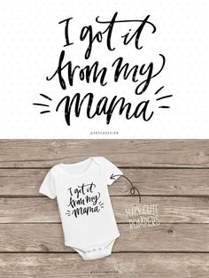 I got it from my mama, Svg file, Mothersday svg for kids apparal.