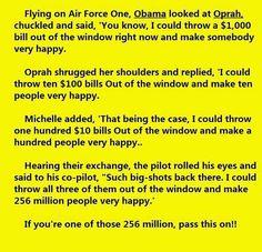Old joke - new players Obama - Oprah - Michelle