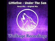 Littlefive - Under The Sun (Vocal Mix)