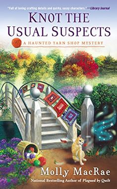 Knot the Usual Suspects: A Haunted Yarn Shop Mystery by Molly MacRae http://www.amazon.com/dp/0451471318/ref=cm_sw_r_pi_dp_fUeXub1F00TWZ