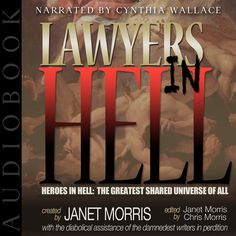 I love giveaways! And this giveaway is something I've been waiting for a long time! Janet and Chris Morris have kindly donated several audio copies of Lawyers in Hell!!! Woot, woot!!! Too bad I can...