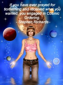 Quote by Cosmic Ordering expert Stephen Richards.
