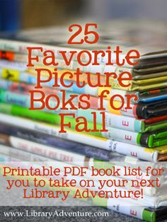 15 Favorite Picture Books for Fall from the Library Adventure