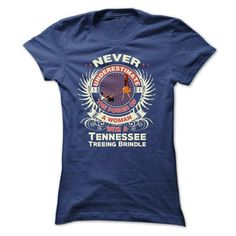 Tennessee Treeing Brindle -Never underestimate the powe - #boyfriend tee #hoodies for teens. GET IT NOW => https://www.sunfrog.com/Names/Tennessee-Treeing-Brindle-Never-underestimate-the-power-of-a-woman-with-a-Tennessee-Treeing-Brindle-Ladies.html?68278