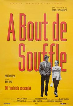 A bout de Souffle con Jean Paul Bemondo, Jean Seberg di Jean Luc Godard Old Film Posters, Posters Vintage, Cinema Posters, French Posters, Films Cinema, Cinema Tv, Jean Seberg, Great Films, Good Movies