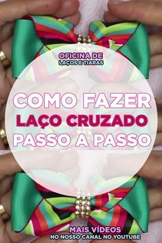 VÍDEO: COMO FAZER LAÇO CRUZADO PASSO A PASSO. #Laçocruzado #Laçocruzadopassoapasso #Venderlaços #Venderlaçosnarua #Laçosfeitosdecabelo #Laçosdenatalparacabelo #Laçosdenatalpassoapasso #Artesanatopravender Most Beautiful Child, Beautiful Children, Diy Hair Bows, Diy Bow, Fabric Bows, Ribbon Bows, We Are The World, Working With Children, Gisele