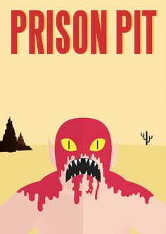 [rug burn] Cannibal F**kface, del comic Prison Pit de Johnny Ryan Johnny Ryan, Prison, Comic Books, Rug, Illustration, Movie Posters, Design, Projects, Drawing Cartoons