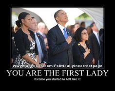 Our first lady...shows no respect.  Shameless. And surely she could get her weave fixed and ditch the headband?
