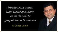 Gedichte und Liedtexte von Önder Demir: Arbeite nicht gegen Dein Gewissen