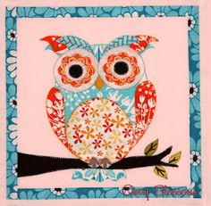 Love this owl ... but instead of making it as a quilt or pillow, I'm going to make it out of scrapbook paper on canvas as the latest addition to my artwork.