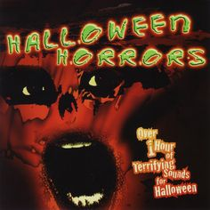 Halloween Horrors By Halloween Horrors On Audio Cd Album 2005 Brand Halloween Sounds, Halloween Horror, Halloween 2017, Halloween Candy, Halloween Night, Spirit Halloween, Halloween Masks, Baby Halloween, Halloween Make Up
