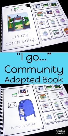 """These """"I go"""" adapted books are perfect to practice community core words with your special educations students or in speech therapy. Add these life skills adapted books to your independent work stations or small groups to practice identifying community pe"""