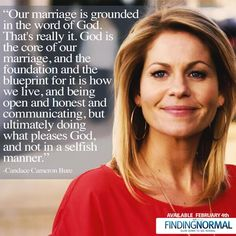 Love her. Christian Actors, Christian Marriage, Christian Quotes, Christian Relationships, Christian Crafts, Candace Cameron Bure, Candice Cameron, Sadie Robertson, Duck Commander