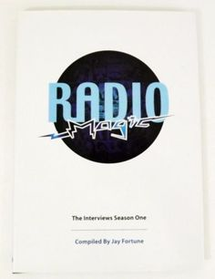 Radio Magic: The Interviews Season One by Jay Fortune - 2006 NEW