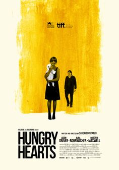 Hungry Hearts - Saverio Costanzo