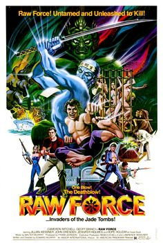 32) Raw Force - Watched 05/02/2015 with Dave from Dave's collection