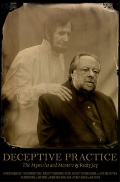 Deceptive Practice: The Mysteries & Mentors of Ricky Jay, A Documentary About Magician Ricky Jay