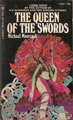 The Queen of the Swords - Michael Moorcock, cover by David McCall Johnson