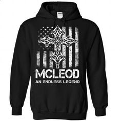 MCLEOD An Endless Legend - #gift card #cool gift. SIMILAR ITEMS => https://www.sunfrog.com/Valentines/MCLEOD-An-Endless-Legend-Black-Hoodie.html?60505