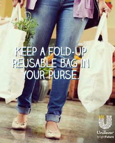 Pro Tip: Keeping a reusable bag in your purse or car is a quick and easy way to kick start an eco-friendly lifestyle. @UnileverUSA #brightFuture  #Partner