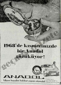 1968 1968'de kısmetinizde bir Anadol gözüküyor!