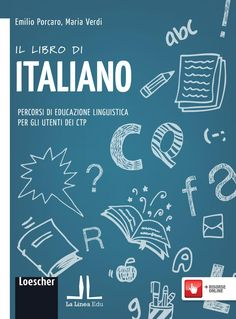 Italian Grammar, Italian Words, Italian Language, Italian Lessons, Visual Learning, Learning Italian, Class Management, Book Design, Homeschool