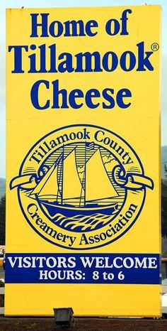 Home of Tillamook Cheese (Oregon)