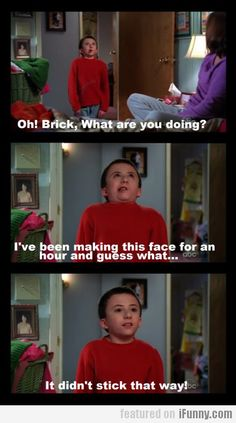 Oh! Brick, What Are You Doing? The Middle Series, The Middle Tv Show, You Funny, Really Funny, Hilarious, Funny Stuff, The Goldbergs, Funny Scenes, Humor