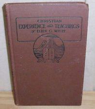 1922 CHRISTIAN EXPERIENCE & TEACHINGS Ellen G. White ~ Possible Association Copy