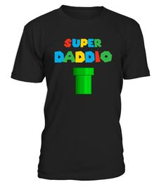 # Super Daddio Shirt Fathers Day Shirt .        CHECK OUT OTHER AWESOME DESIGNS HERE!  funny fathers day tshirt, unique super daddio tee shirt, custom funny fathers day shirt, super daddio t-shirt, gift for daddy, video game shirt, gift for video game lover, gift for gamer on birthday, cute gift for father's day, gift for video gamer shirt  fathers day shirt, fathers day tee shirt, Dad to The Second Power Shirt, Dad to The Fourth Power Shirt,, Dad 3 Shirt, Dad 3 T-Shirt, The Walking Dad…