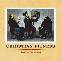 Christian Sickness - Nuance - the musical