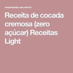 Receita de cocada cremosa (zero açúcar) Receitas Light